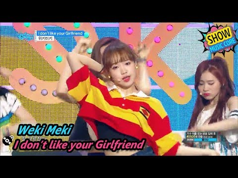 [HOT] Weki Meki - I don't like your Girlfriend, 위키미키 - 아이 돈 라이크 유어 걸프렌드 Show Music core 20170812