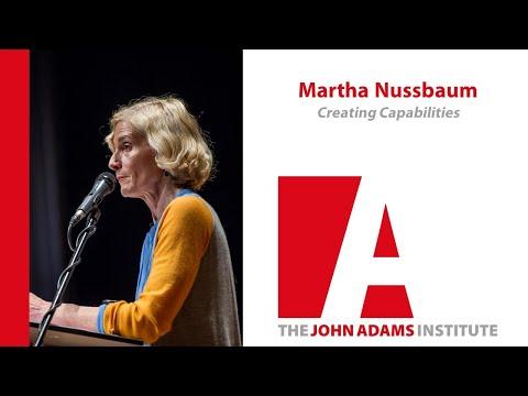 Martha Nussbaum on Creating Capabilities - John Adams Institute