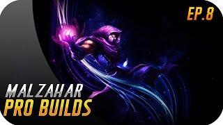PRO BUILDS | EP 8 | MALZAHAR | 56% de Win Rate, 69% de Ban Rate...