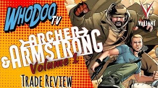 Where to start with Valiant Comics #2 - Archer & Armstrong Vol.1 Review (Spoiler)