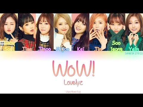Lovelyz (러블리즈)- WoW! (Color Coded) (HAN/ROM/ENG) Lyrics