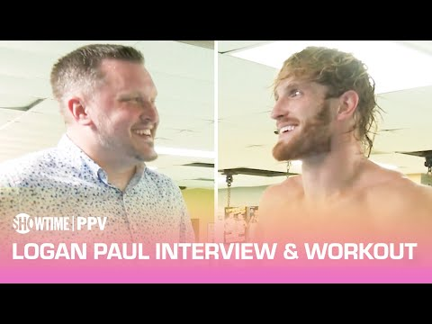 Logan Paul Interview & Workout   Mayweather vs. Paul   June 6th on SHOWTIME PPV