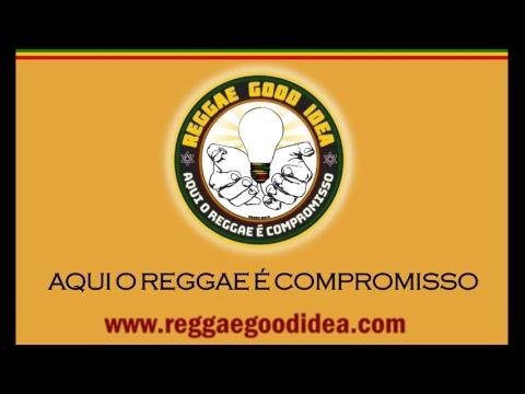 Rádio Reggae Good Idea - Aqui o Reggae é Compromisso
