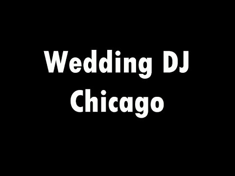 Thumbnail for Wedding DJ Chicago