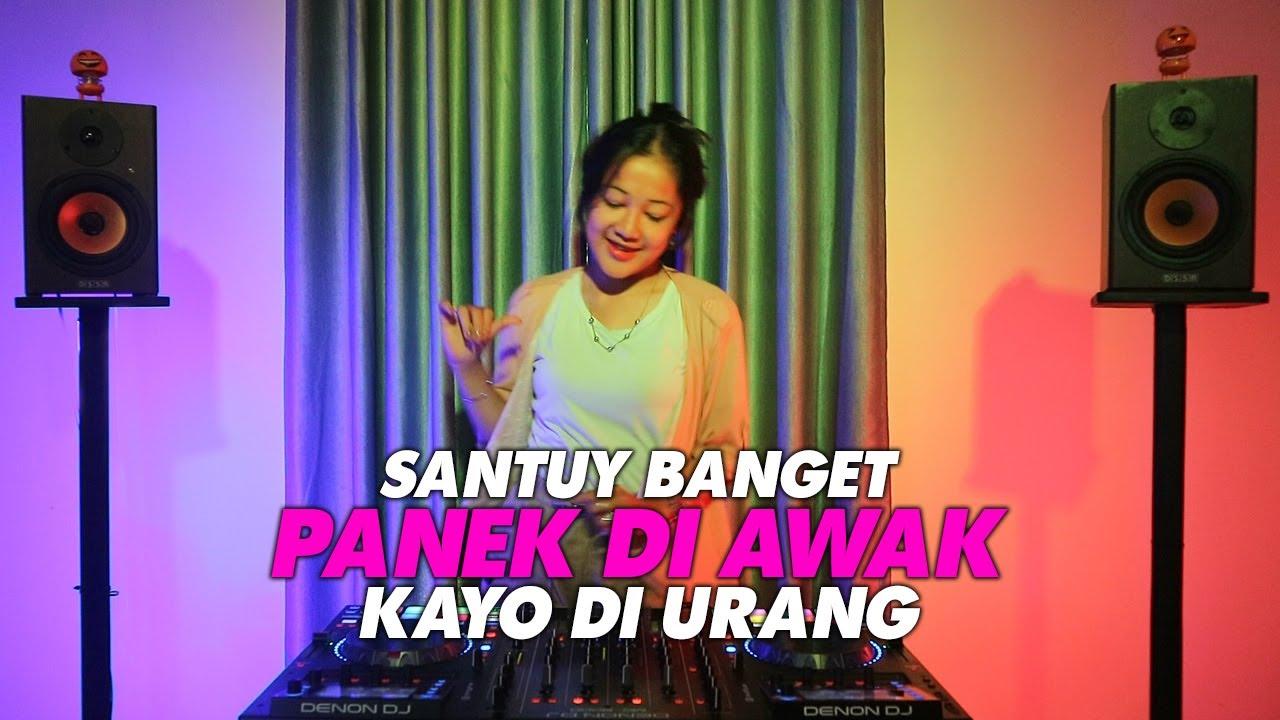 DJ PANEK DI AWAK KAYO DI URANG    FULL BASS    REMIX TIK TOK VIRAL TERBARU 2020