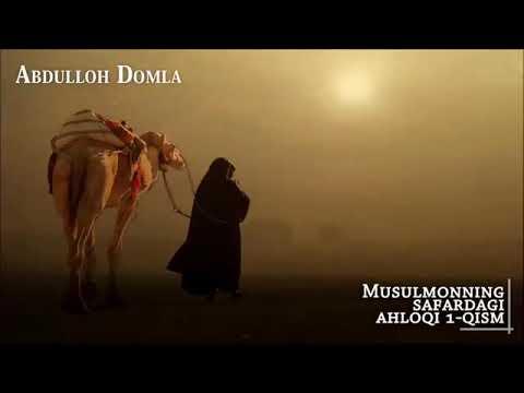 Abdulloh Domla/ MUSOFIRNING DUOSI QABUL