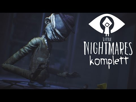 DAS KOMPLETTE SPIEL! | Let's Play Little Nightmares (Deutsch/German)