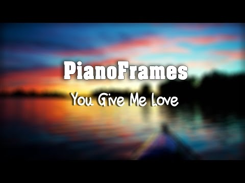 [PianoFrames] You Give Me Love - Fafouti / Gautier piano cover
