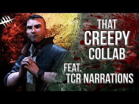 That Creepy Collab Feat. TCR Narrations - Dead By Daylight - Survivor #107 David King