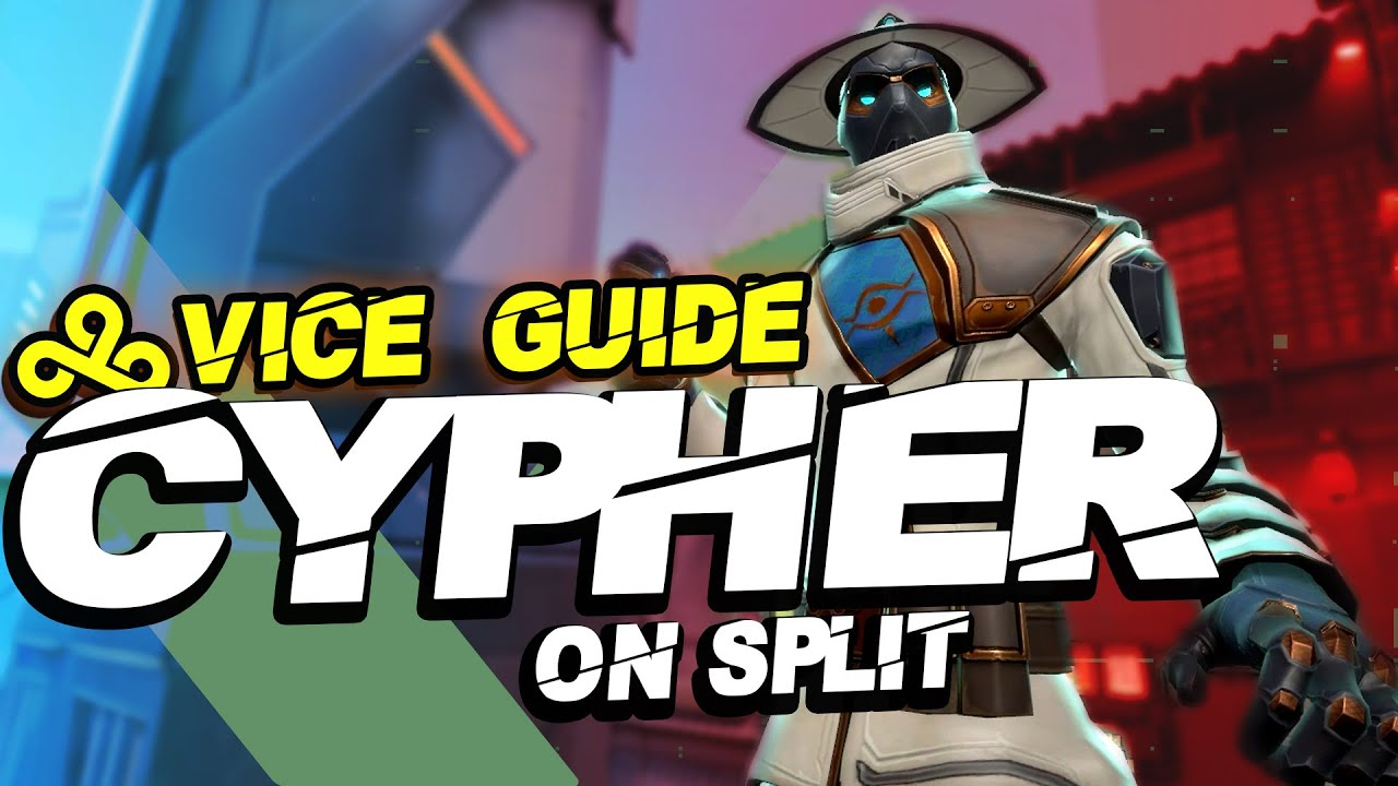 Pro CYPHER Tips with C9 VICE   VALORANT Agent Guide - Cypher on Split