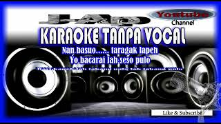 Karaoke Minang ANAK SIPASAN full lirik