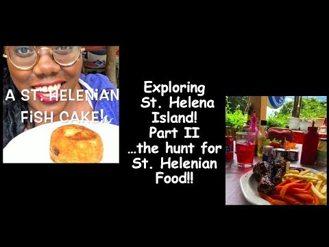Exploring St. Helena Island! Part II   ....the Hunt for St. Helenian Food!!