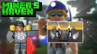 Miners Haven: The Ultimate Sacrifice Update