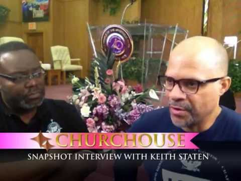 CHURCHOUSE INTERVIEW WITH KEITH STATEN PART 1