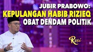 Jubir Prabowo: Kepulangan Habib Rizieq Obat Dendam Politik | Rekonsiliasi, Asalkan... - ROSI (1)