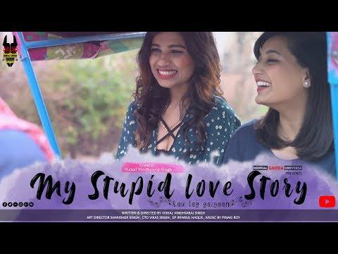 "My Stupid Love Story | ""Lau lag Gaiyaan"" | MGU"