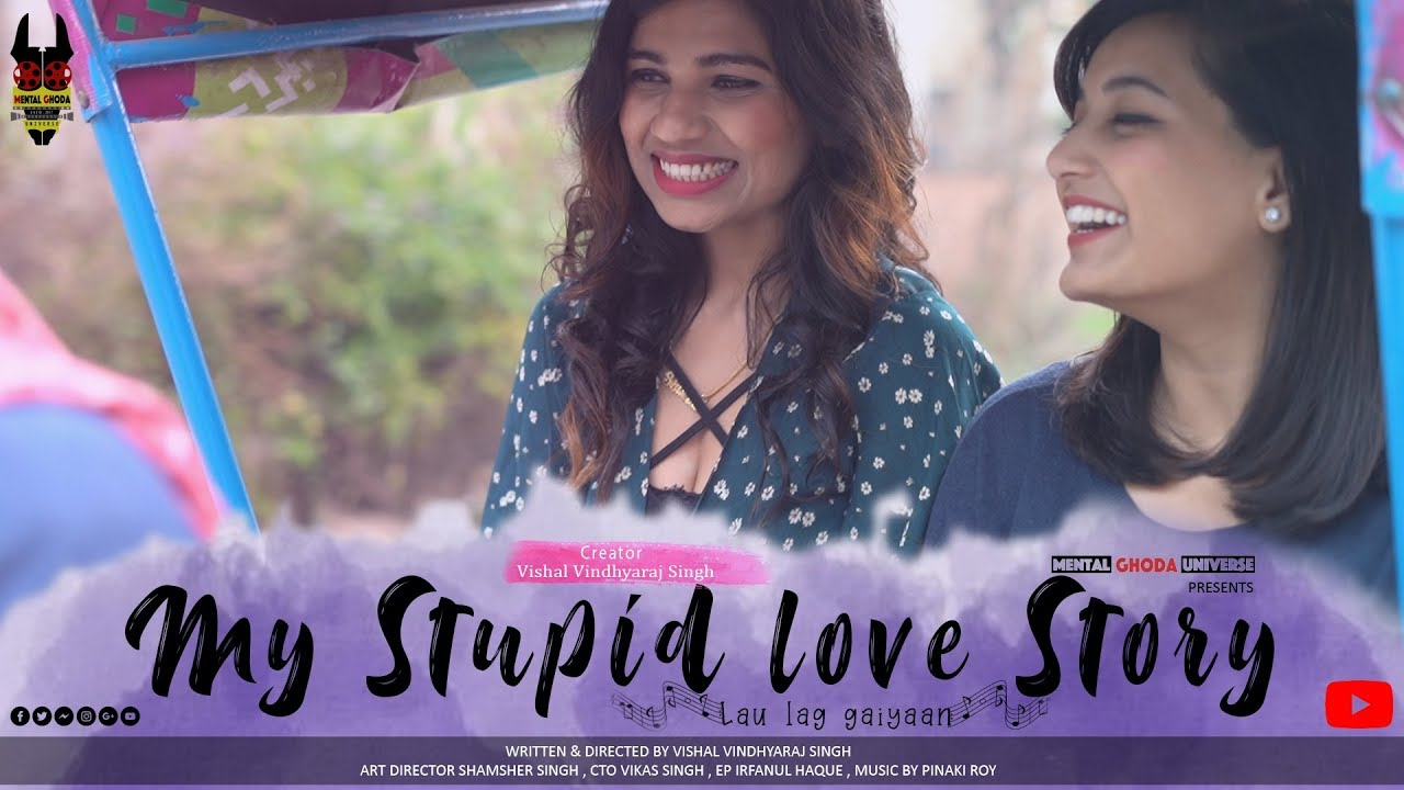 My Stupid Love Story |