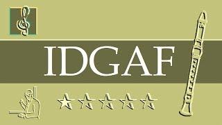 Recorder Notes Tutorial - IDGAF - Dua Lipa (Sheet Music)