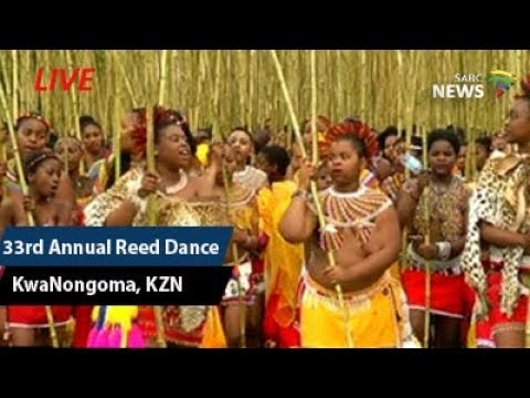 33rd annual Reed Dance, KZN: 09 September 2017 - YouTube
