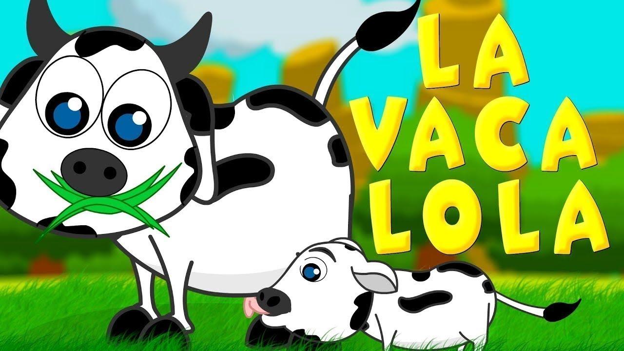 La vaca Lola - Enganchados Canciones Infantiles