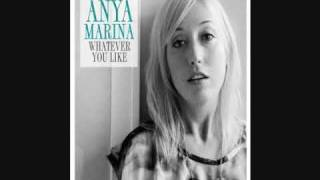 Whatever You Like - Anya Marina (Digital 45) with lyrics