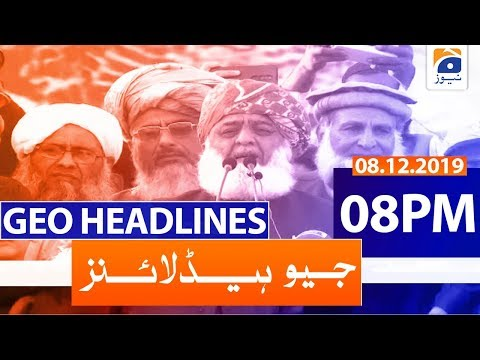 Geo Headlines 08 PM | 8th December 2019
