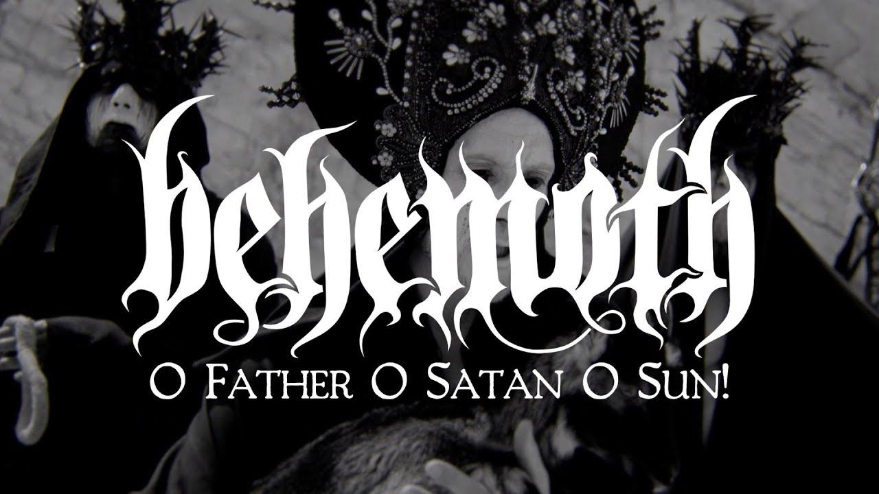 Download Behemoth - O Father O Satan O Sun! (OFFICIAL VIDEO)
