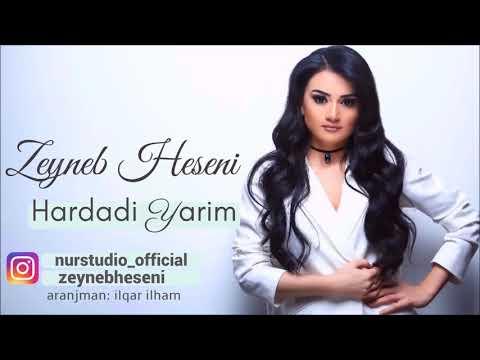 Zeyneb Heseni - Hardadi Yarim (2017)