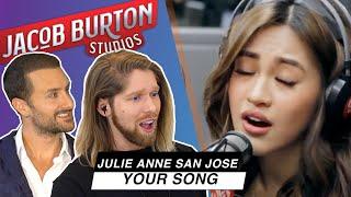 JULIE ANNE SAN JOSE singing YOUR SONG   🔥REACTION Collaboration!   Jacob Burton & David DiMuzio