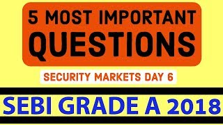 SEBI Grade A 2018   5 Most Important Questions Day 6 - Security Market- International Capital Market