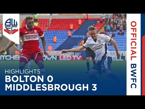 HIGHLIGHTS | Bolton 0-3 Middlesbrough
