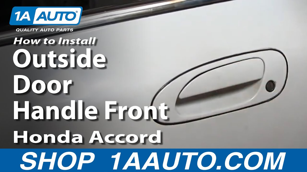 How To Replace Exterior Door Handle 94 97 Honda Accord Youtube