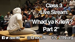 7:51 Class Starts Tuesdays and Thursdays @ 3:05pm we live stream So...