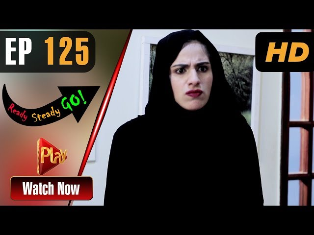 Ready Steady Go - Episode 125 | Play Tv Dramas | Parveen Akbar, Shafqat Khan | Pakistani Drama