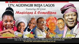 Top Singers Perfrom At Late Baba Sala Mega Tribute Concert Organised By King Sunny Ade