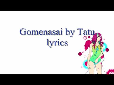 Gomenasai - Tatu lyrics