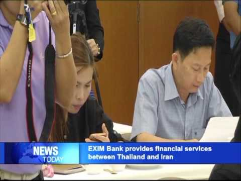 EXIM Bank provides financial services to support Thai-Iranian trade