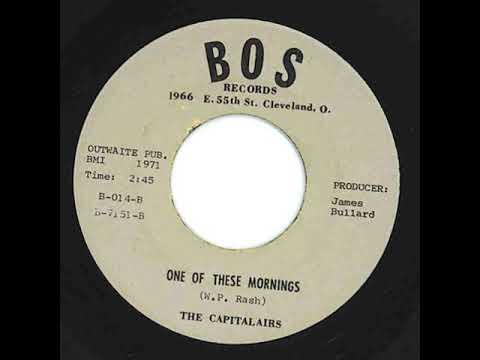 """ONE OF THESE MORNINGS"" by THE CAPITALAIRES, fine gospel soul group harmony"
