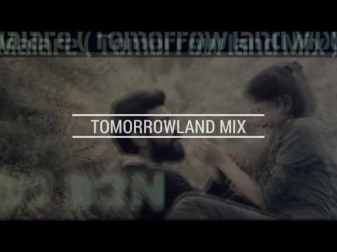 Malare ( Tomorrowland Mix ) DJ B3N   DEMO  