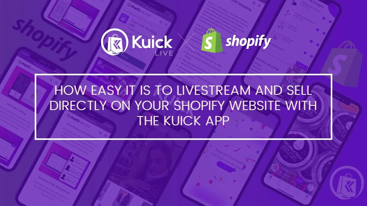 Download Livestream & Sell directly on your Shopify Store - Kuick Step by Step Tutorial