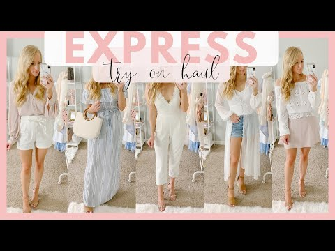 EXPRESS SUMMER FASHION TRY ON HAUL | SUMMER OUTFITS 2019 | Amanda John