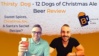 Thirsty Dog - 12 Dogs of Christmas Ale - Beer Review