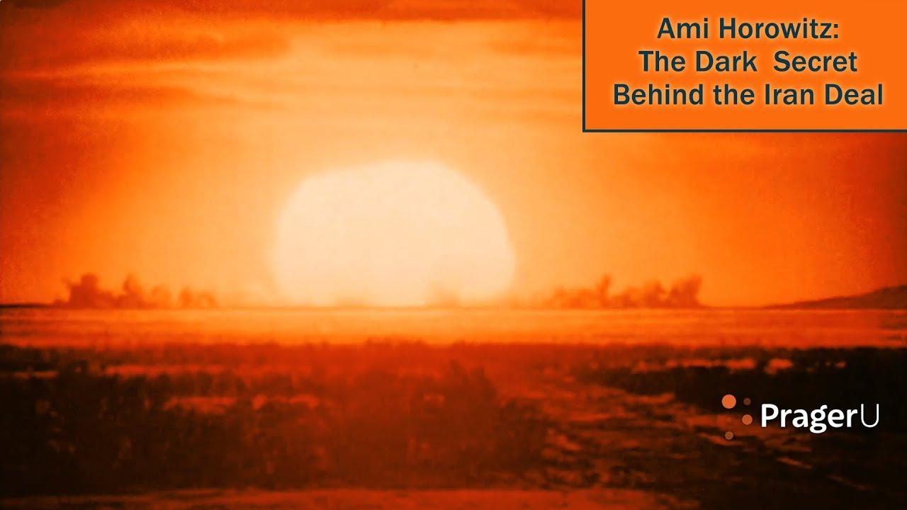 Ami Horowitz: The Dark Secret Behind the Iran Deal