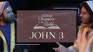It Is Written - Great Chapters of the Bible: John 3