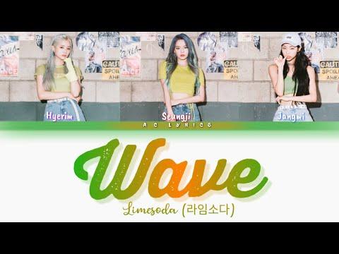 LIMESODA (라임소다) - 'WAVE' 웨이브 Lyrics (Color Coded_Han/Rom/Eng)