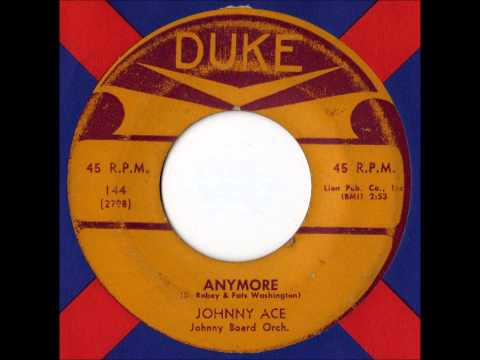 Johnny Ace - Anymore