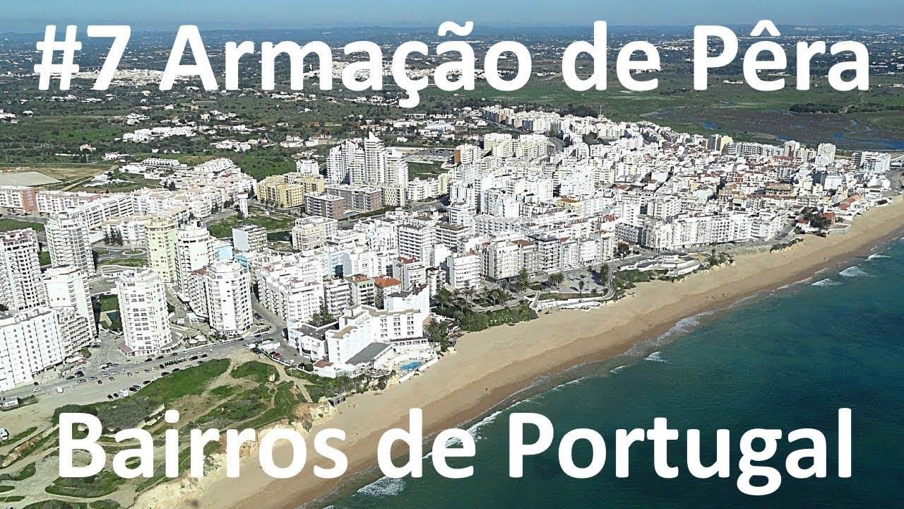 Armação de Pêra - Bairros de Portugal #7 - YouTube