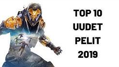 TOP 10 UUDET PELIT 2019!