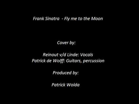 Reinout v/d Linde feat. Patrick de Wolff - Fly Me To The Moon