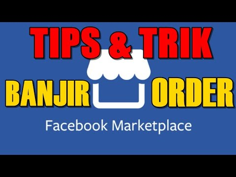cara-banjir-order-di-facebook-marketplace-|-cara-laris-di-marketplace-facebook
